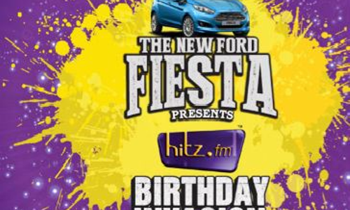 THE NEW FORD FIESTA PRESENTS THE HITZ BIRTHDAY INVASION