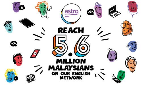 Reach 5.6 million Malaysians on our English network
