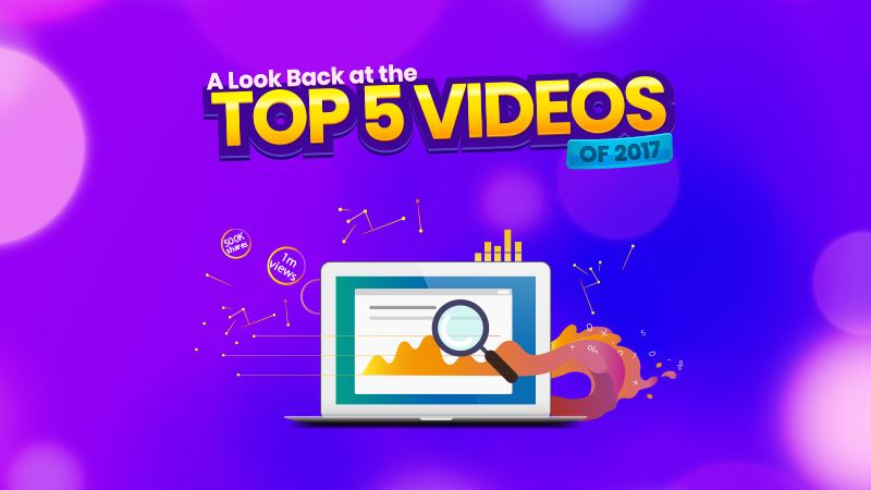 A Look Back at the Top 5 Videos of 2017