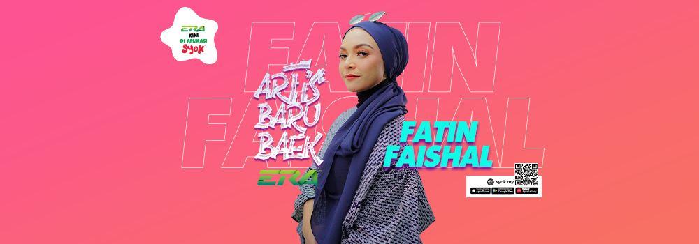 artis baru baek era mei 2021: fatin faishal