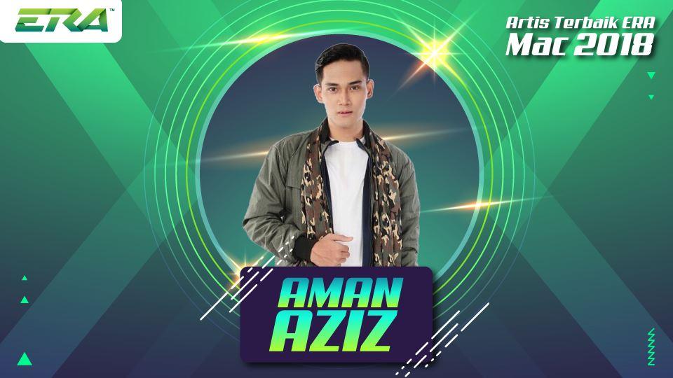 artis terbaik era mac 2018 - aman aziz