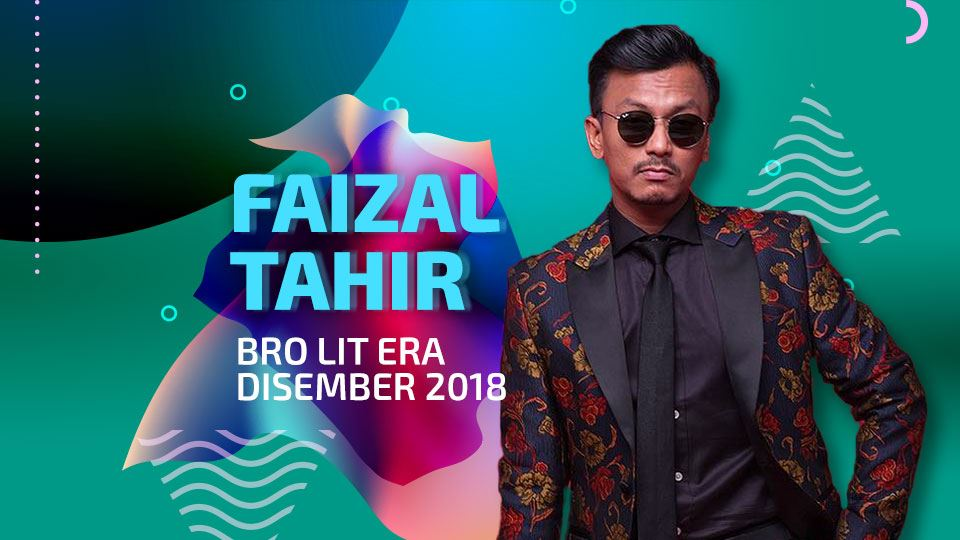 bro lit era disember 2018 - faizal tahir