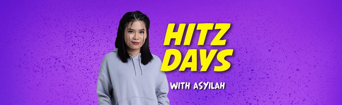 hitz days with asyilah