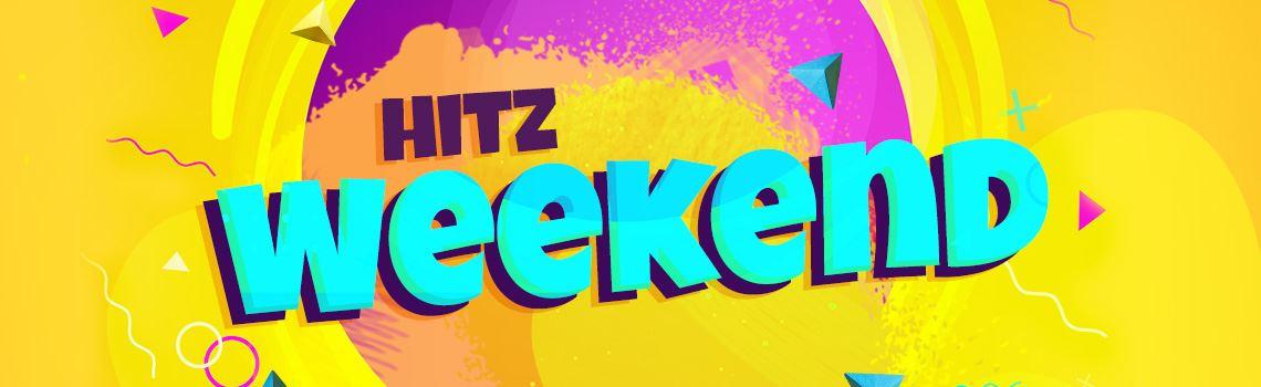 hitz weekend