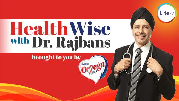 health wise with dr. rajbans brought to you by pristin fish oil on lite fm