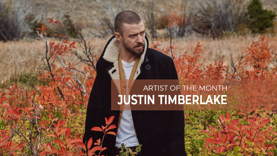 artist of the month: justin timberlake