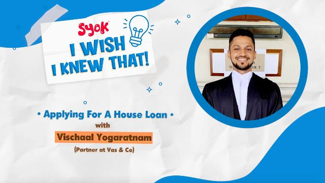 I Wish I Knew That Ep. 2: Applying For A Housing Loan