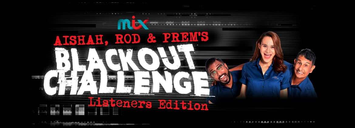 blackout challenge (listeners edition)