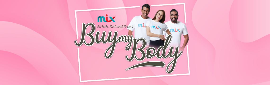 aishah, rod and prem's: buy my body