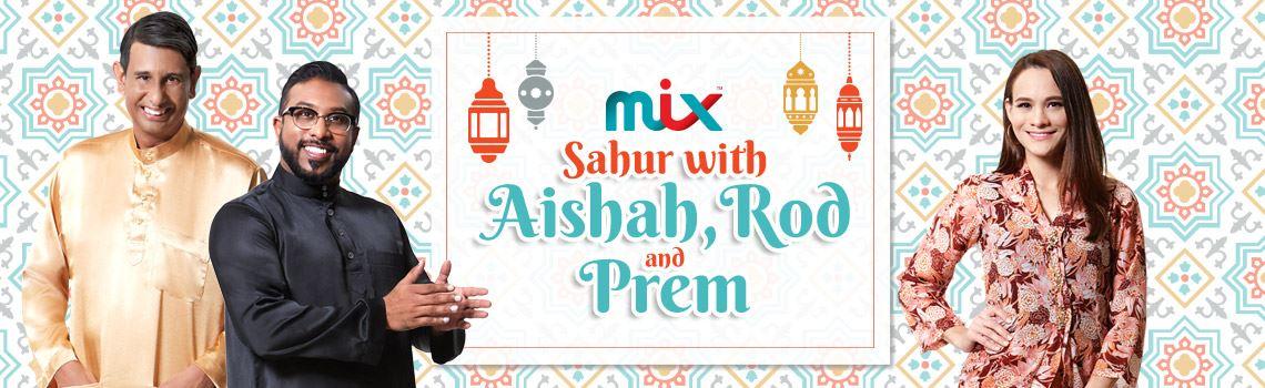 sahur with aishah rod and prem
