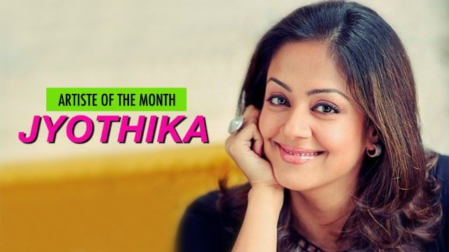 jyothika is our artiste of the month!
