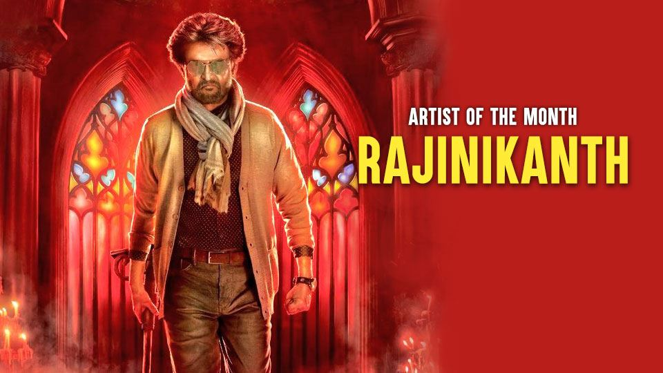 rajinikanth is our artist of the month