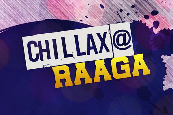 chillax@raaga