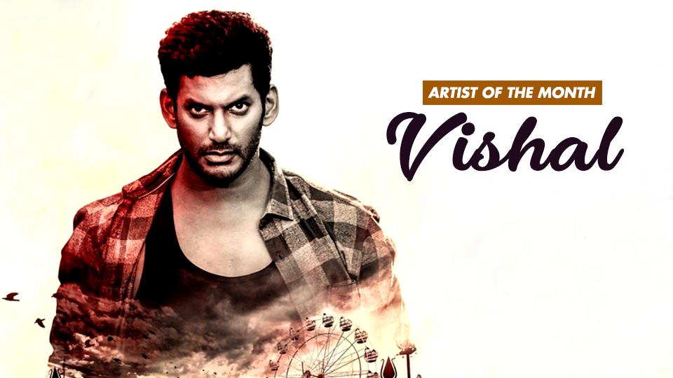Vishal Krishna Is Our Artist Of The Month