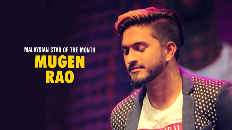 Malaysian Star Of The Month: Mugen Rao MGR