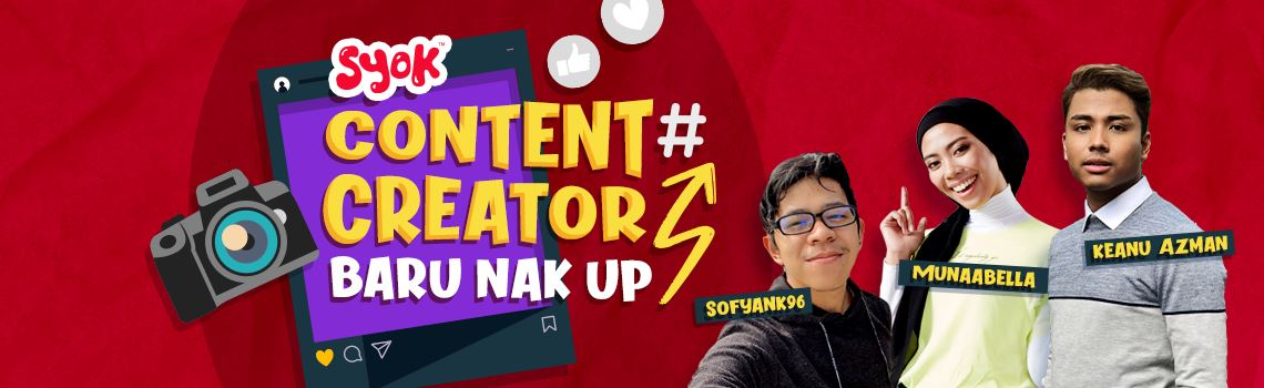 syok: content creator baru nak up