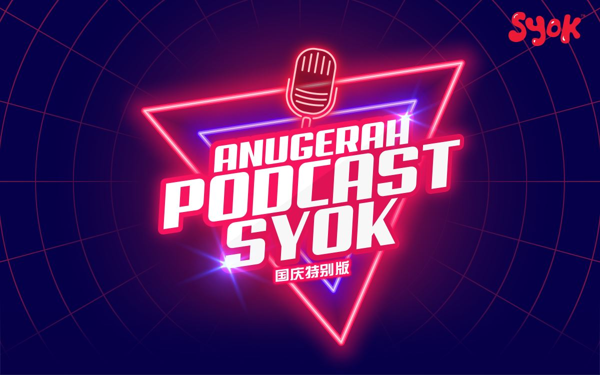 送出 rm1000 现金奖等您赢取!「anugerah podcast syok」国庆特别版比赛