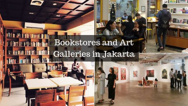 7 Places In Jakarta That Make The City Perfect For Book And Art Lovers