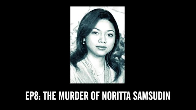 #RememberThis: The Murder of Noritta Samsudin