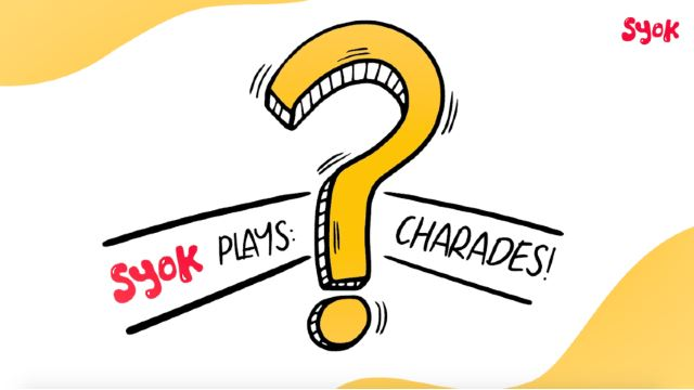 SYOK Plays: Charades!