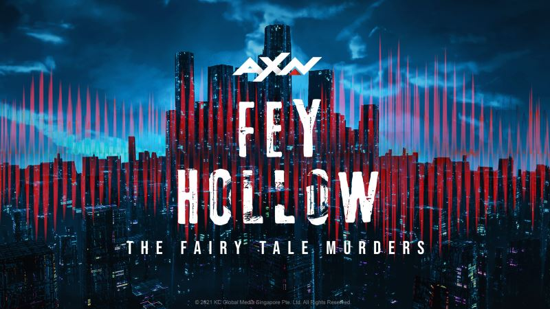 listen to axn's thriller crime podcast, fey hollow, on the syok app!